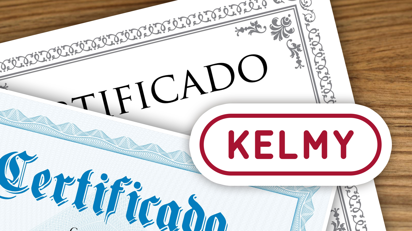 Certifications Kelmy
